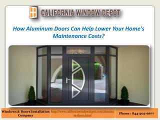 How Aluminum Doors Can Help Lower Your Home's Maintenance Costs