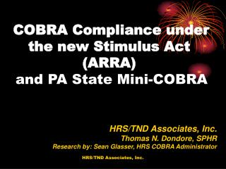 COBRA Compliance under the new Stimulus Act (ARRA)  and PA State Mini-COBRA