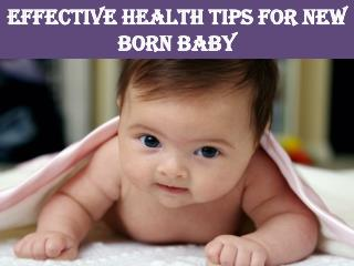Effective Health tips for new Born Baby