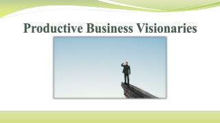 Productive Business Visionaries