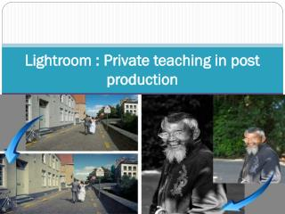 Lightroom  Private teaching in post production