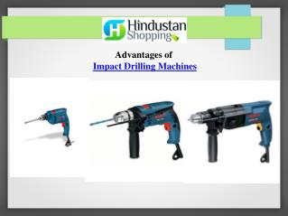 Advantages of Impact Drilling Machines