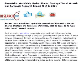 Biometrics: Market Shares, Strategy, and Forecasts, Worldwide, 2015 to 2021