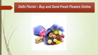 Send Flowers To Delhi Online at Best Florist Shop