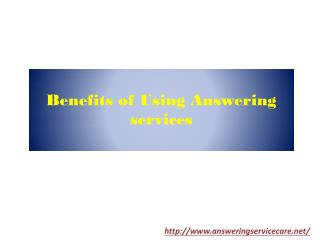 Benefits of using Answering services