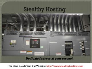 Dedicated Servers - Cheap dedicated servers - Stealthy Hosting