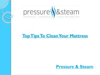 Top Tips To Clean Your Mattress