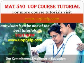 MAT 540 Course tutorial/uophelp