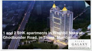 Vijay Galaxy Thane, Apartments in Thane, Flats for sale in Thane