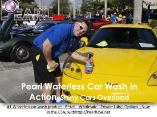 Pearl Waterless Car Wash in Action-Shiny Cars Overload