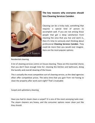 The key reasons why everyone should hire Cleaning Services Camden