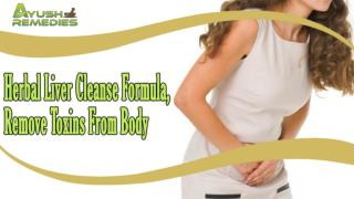 Herbal Liver Cleanse Formula, Remove Toxins From Body