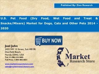 U.S. pet food market is anticipated to grow at a CAGR of 3.41% between 2015 and 2020