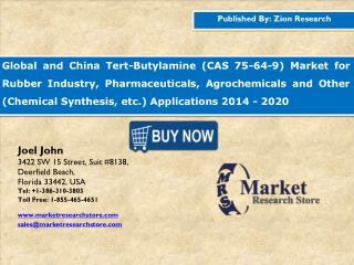 Global and China tert-Butylamine (CAS 75-64-9) Market Size, Share, Trends and Forecast 2014-2020