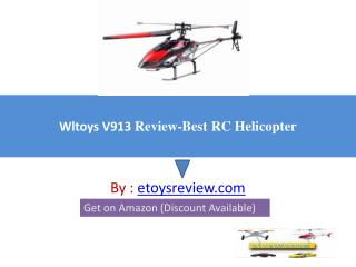 Wltoys V913 Review-Best RC Helicopters