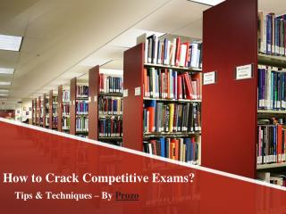 How to Crack Competitive Exams - Tips & Techniques