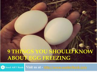 9 Things You Should Know About Egg Freezing India