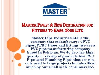 Master Pipes: A New Destination for Fittings to Ease Your Life