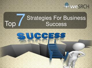 Top 7 Strategies For Business Success