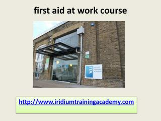 cctv operator first aid at work course