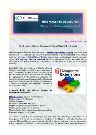 Utilizing Magento Designers could be valuable for your company