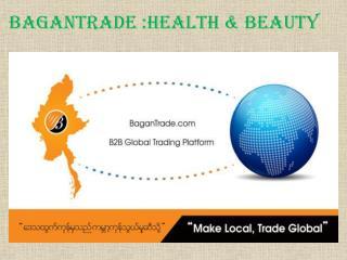 BaganTrade :Health & Beauty