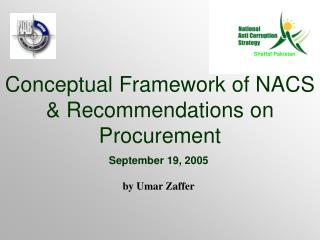Conceptual Framework of NACS & Recommendations on Procurement