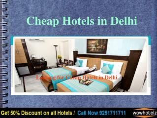 Cheap Hotels in Delhi