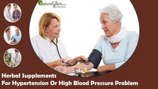 Herbal Supplements For Hypertension Or High Blood Pressure Problem