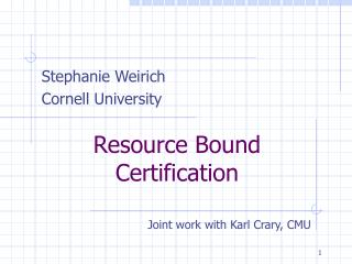 Resource Bound Certification