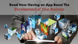 Read How the Mobile Apps can Improve Any Business You Have