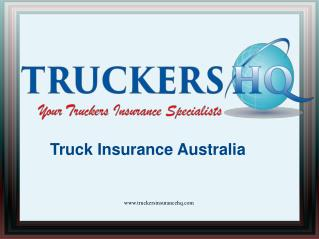Affordable Truck Insurance Service Australia