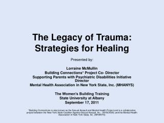 The Legacy of Trauma: Strategies for Healing