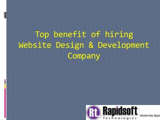 Top benefit of hiring Website Design & Development Company
