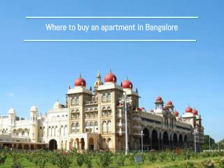 Where to buy an apartment in bangalore