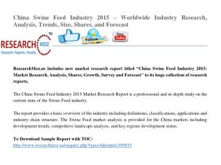 China Swine Feed Industry 2015 Market Research Report