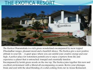 The Exotica Resort