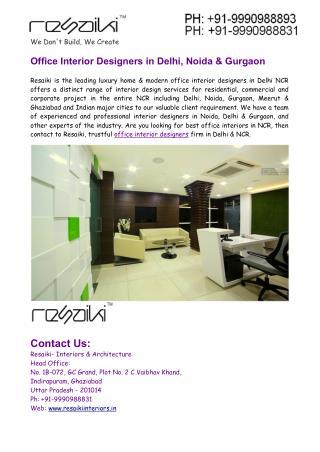 Office Interior Designers in Delhi & Office Interior Designers in Noida