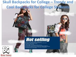 Skull Backpacks for College – Trendy and cool backpacks for college students