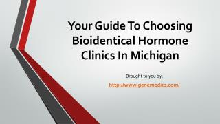 Your Guide To Choosing Bioidentical Hormone Clinics In Michigan