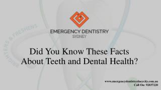 Did You Know These Facts About Teeth and Dental Health?