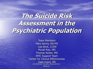 The Suicide Risk Assessment in the Psychiatric Population