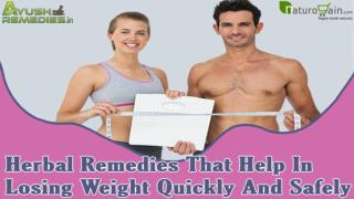 Herbal Remedies That Help In Losing Weight Quickly And Safely