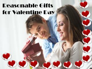 Reasonable gifts for valentine day
