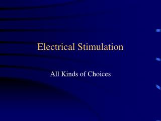 Electrical Stimulation