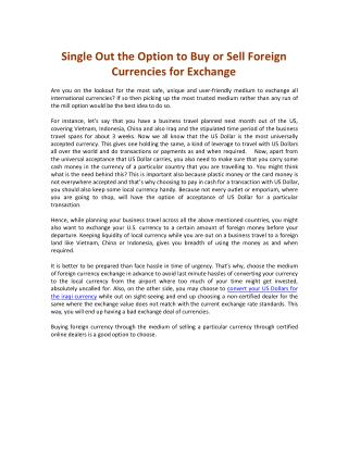 Single Out the Option to Buy or Sell Foreign Currencies for Exchange