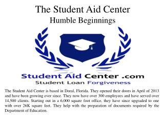 The Student Aid Center  Humble Beginnings