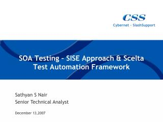 SOA Testing   SISE Approach  Scelta Test Automation Framework