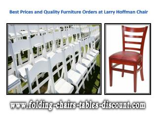 Best Prices and Quality Furniture Orders at Larry Hoffman Chair