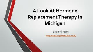 A Look At Hormone Replacement Therapy In Michigan